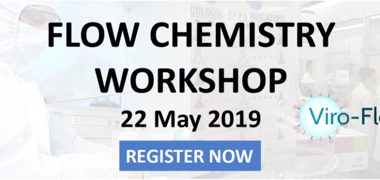Flow Chemistry Workshop 2019: Applications for Chemistry and Pharmaceutical Industry – MAY 22
